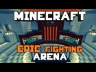 Minecraft: Epic Fighting Arena