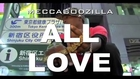 MeccaGodZilla - ALL LOVE 【PV】ft: Music&Strength, Ruby Red, djtomoko, Mari Koda, Kojoe &...