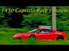 Ferrari F430 w/ Capristo Race Exhaust! LOUD Revvs & Accelerations! - 1080p