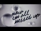 Tegan and Sara - Now I'm All Messed Up [Official Lyric Video]