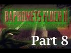 Let's Play Baphomets Fluch 2 - Die Spiegel der Finsternis (Part 8)