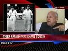 Pataudi did not need coaching: Ex-PCB Chief
