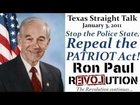 Ron Paul: Stop the Police State, Repeal the PATRIOT Act!